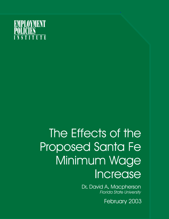 The Effects Of The Proposed Santa Fe Minimum Wage Increase